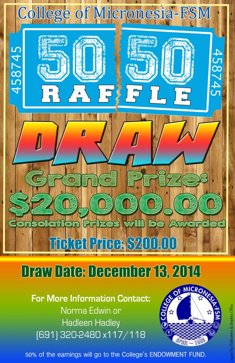 com fsm updated raffle draw inches closer to drawing date palikir pohnpei 8 2014 the college has officially launched its latest fundraising activity the 50 50 raffle draw on 15 2014